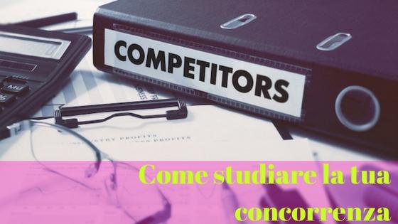 Studiare la concorrenza